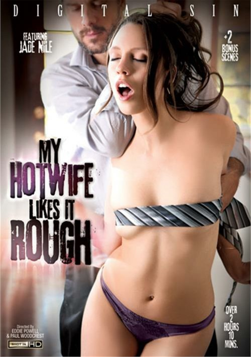My wife likes it rough